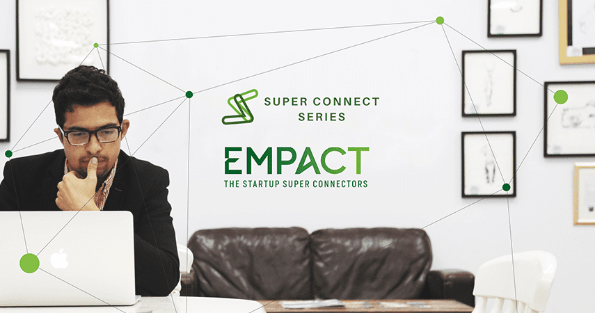 Super Connect, News, Get Super Connected with Empact Ventures