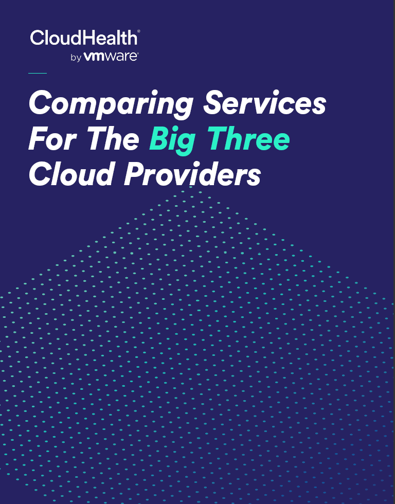 , , Comparing services for the big three cloud providers