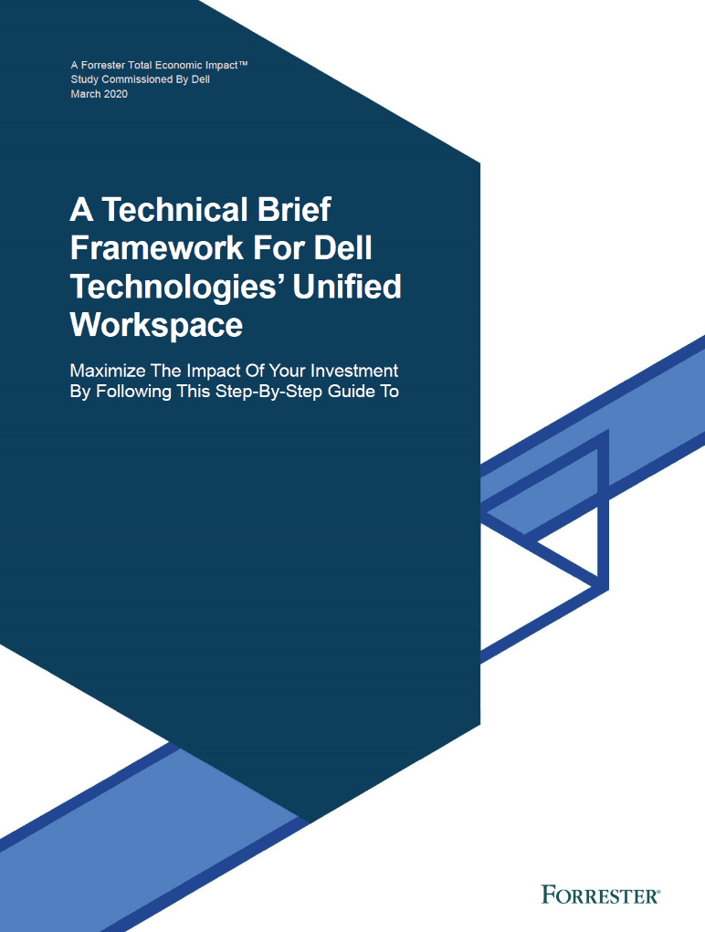 , , A Technical Brief Framework For Dell Technologies' Unified Workspace
